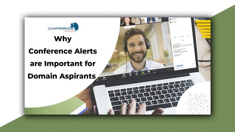 Why conference alerts are important for domain aspirants